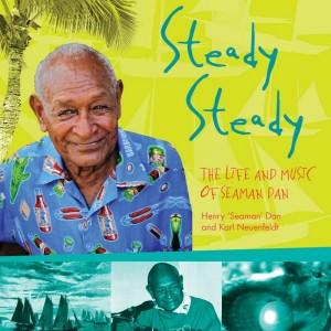 Steady, Steady by Henry 'Seaman' Dan and Karl Neuenfeldt